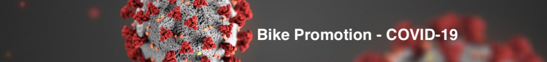 Bike Promotion - COVID-19